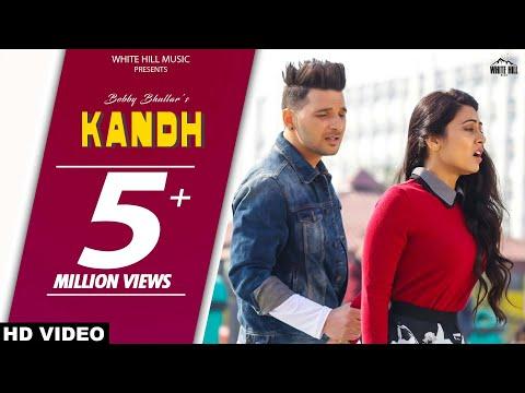 Kandh (Full Song) - Bobby Sun - New Punjabi Songs 2017 - Latest Punjabi Songs 2017- White Hill Music