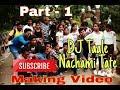 Dj Tale Nachami Making Day 1 II Sambalpuri Video II Padman Pani II Kamal, Aja HD