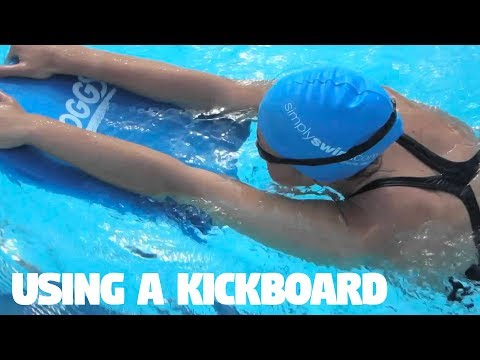 Using a Kickboard