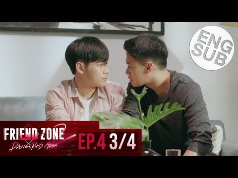 [Eng Sub] Friend Zone 2 Dangerous Area | EP.4 [3/4]