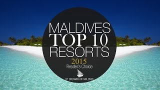 Video TOP 10 Resorts Maldives 2015 [ OFFICIAL ] MP3, 3GP, MP4, WEBM, AVI, FLV November 2018