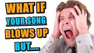 Video What If YOUR SONG Blows Up But You Didn't Buy the Beat? MP3, 3GP, MP4, WEBM, AVI, FLV Agustus 2019