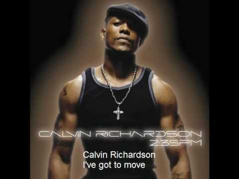 Calvin Richardson - I've got to move lyrics