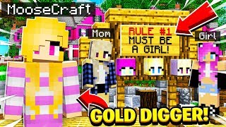 I Went UNDERCOVER As a GOLD DIGGER On a GIRLS ONLY Minecraft Server and SAW THIS!