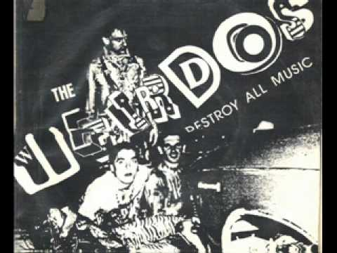 The Weirdos   Destroy All Music