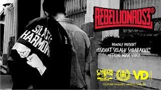 Download lagu Rebellion Rose Sehat Selalu Sodaraku 2017 Mp3