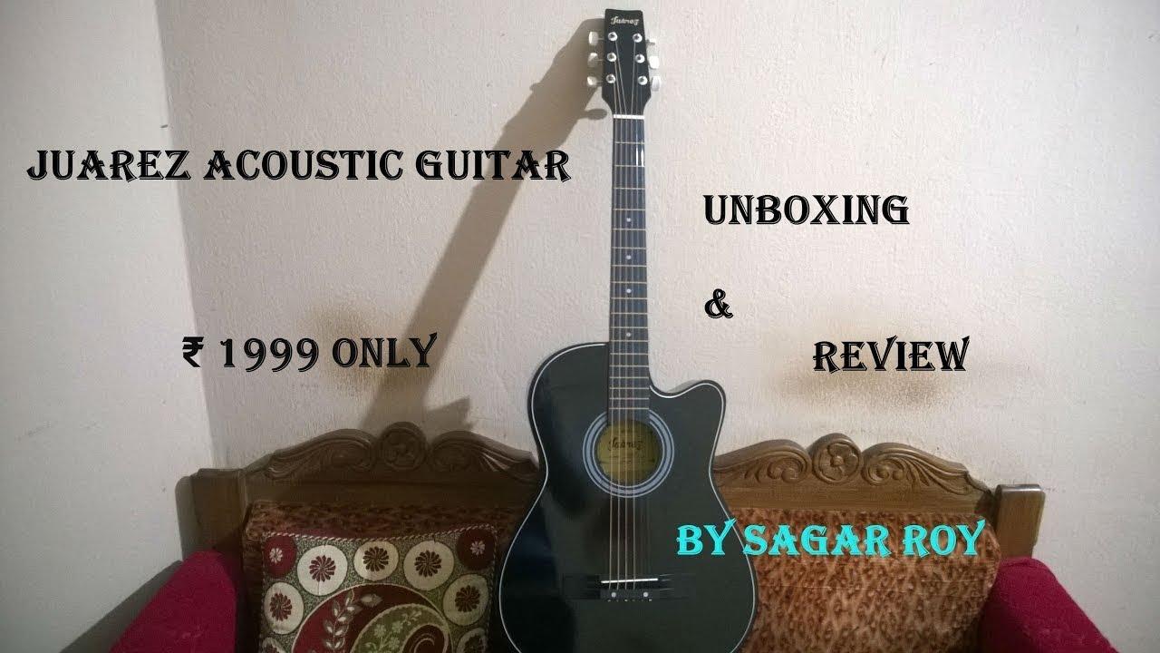 Juarez Acoustic Guitar Unboxing & Review |  ₹1999 Only???
