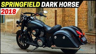 9. AMAZING! 2018 Indian Springfield Dark Horse - More Comfort With New Technology and Style