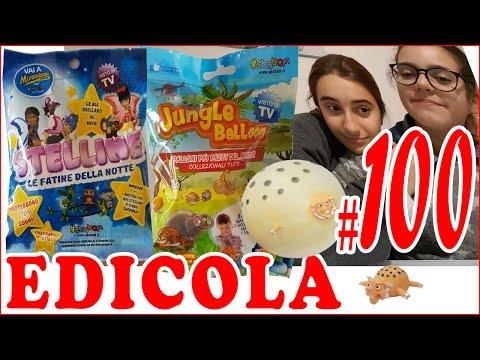 EDICOLA #100: JUNGLE BALLOON & STELLINE le fatine della notte (unboxing by Giulia Guerra e Mary) (видео)