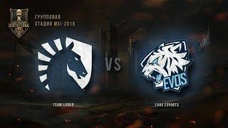 TL vs EVS – MSI 2018: Групповая стадия. День 1, Игра 5. / LCL / LCL