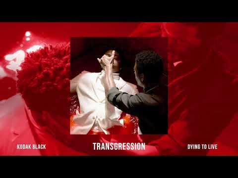 Kodak Black - Transgression [Official Audio]