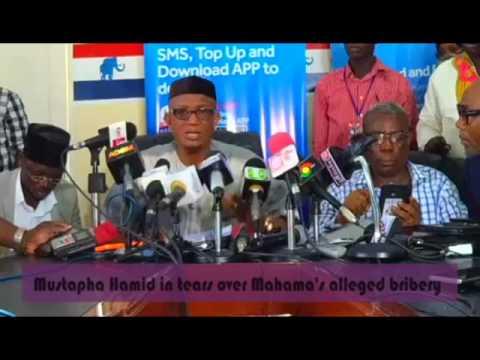 Mustapha Hamid in tears over Mahama's alleged bribery