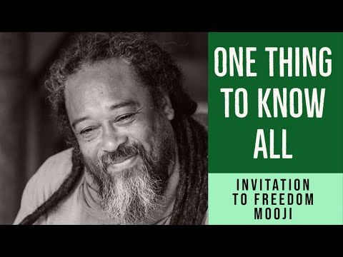 Mooji Video: One Thing to Know All