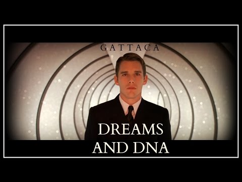 Dream's and DNA  - Gattaca Analysis