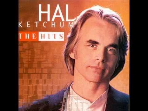 Hal Ketchum - I Know Where Love Lives