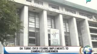[News Life] DA Turns Over Fishing Implements To Zambales Fishermen [03 04 14]