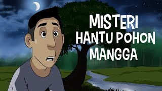 Video Misteri Hantu Pohon Mangga - Kartun Hantu MP3, 3GP, MP4, WEBM, AVI, FLV September 2018