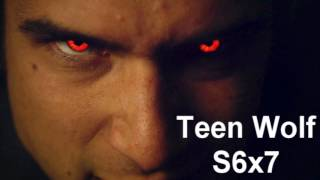 Teen Wolf season 6 episode 7.