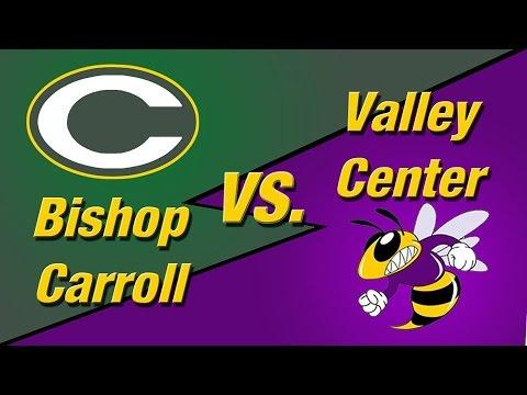 Bishop Carroll vs. Valley Center | High School Varsity Football | 2014 Season