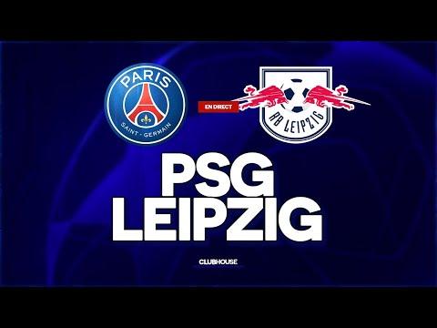 🔴 PSG - RB LEIPZIG // CHAMPIONS LEAGUE // ClubHouse ( paris vs rbl )