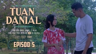 Video Tuan Danial (2019) | Episod 5 MP3, 3GP, MP4, WEBM, AVI, FLV Agustus 2019