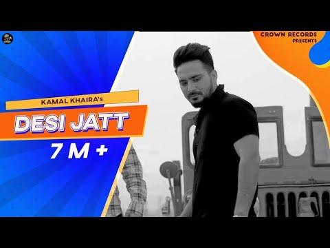 [VIDEO] Desi Jatt | Kamal Khaira | Music -  Preet Hundal | Video - Rahul Dutta