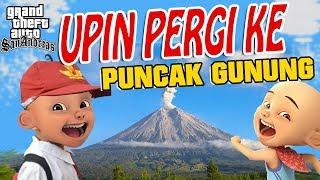 Video Upin ipin pergi ke Puncak Gunung GTA Lucu MP3, 3GP, MP4, WEBM, AVI, FLV Juni 2018