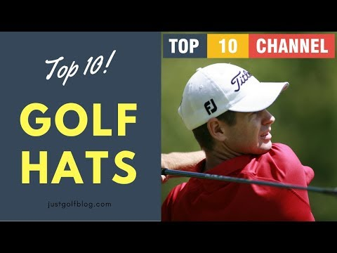 Top 10 Best Golf Hats 2017 - 2018 Reviews     Best Men's Golf Hats