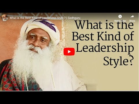 Leadership quotes - What is the Best Kind of Leadership Style