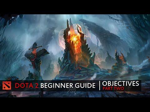 Dota 2 Beginner Guide - The Objectives