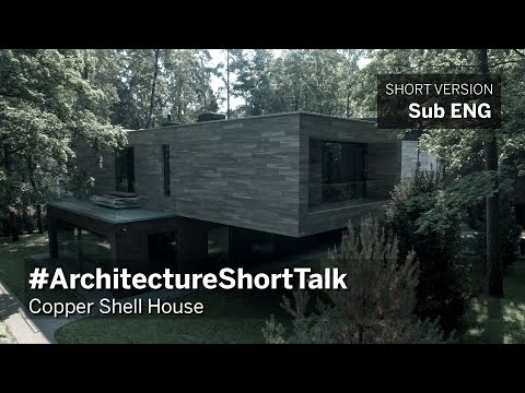 Architecture Short Talk Ep.4 - Copper Shell House Moscow - 1min ENG