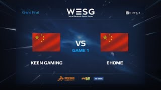 Keen Gaming против EHOME, game 1, WESG 2017 Grand Final