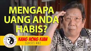 Download Video KHK KANG HONG KIAN - Mengapa Uang Anda Habis? MP3 3GP MP4