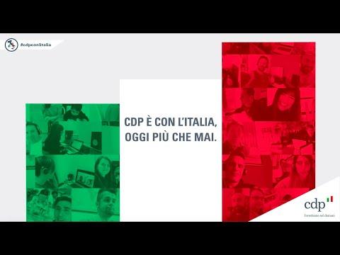 Cassa Depositi e Prestiti è con l'Italia, oggi più che mai.