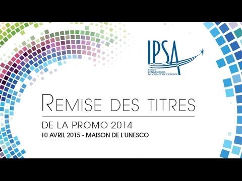Cérémonie de Remise des Diplômes d'Ingénieur IPSA Promotion 2015