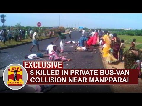 Photos--8-killed-in-Private-Bus-Van-Collision-near-Manapparai-Several-Injured-Thanthi-TV