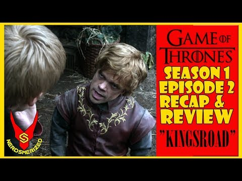 "Game of Thrones Season 1 Episode 2 ""The Kingsroad"" Recap & Review"