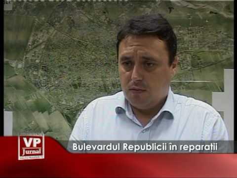 Bulevardul Republicii în reparaţii