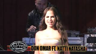 Don Omar Ft. Natti Natasha - Dutty Love {Live}