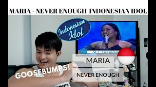 Video [REACTION] GOOSEBUMPS! MARIA - NEVER ENOUGH | Indonesian Idol | #JANGReacts MP3, 3GP, MP4, WEBM, AVI, FLV Juli 2018
