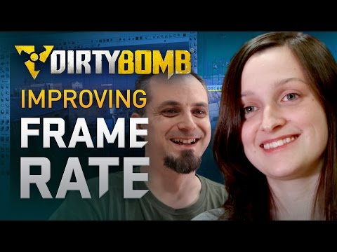 Dirty Bomb: Improving Framerate