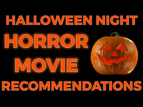 Halloween Night Horror Movie Recommendations