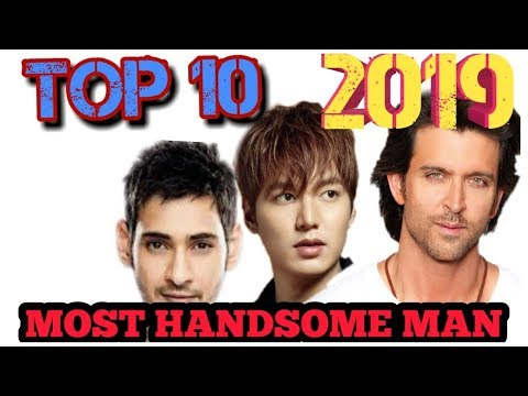 Top 10 Most Handsome Men in The World 2019