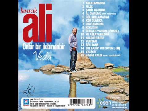 Kıvırcık Ali - Anlatamadım 2011