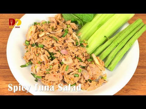 Spicy Tuna Salad | Thai Food | Lab Pla Tuna | ลาบทูน่า
