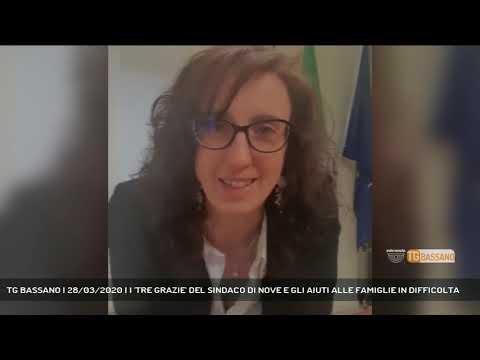 TG BASSANO | 28/03/2020 | I 'TRE GRAZIE' DEL SINDACO DI NOVE E GLI AIUTI ALLE FAMIGLIE IN DIFFICOLTA