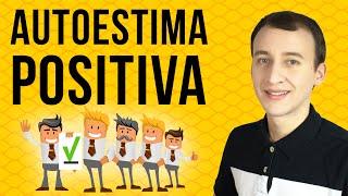Video: Autoestima Alta - 5 Formas De Mantener Tu Autoestima Positiva