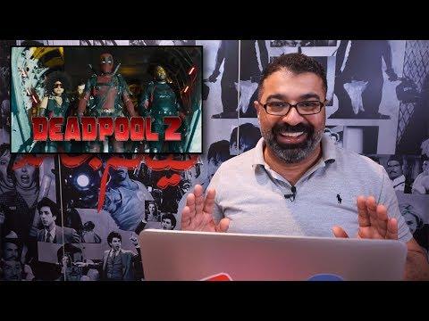 """""""فيلم جامد"""" يراجع الإعلان الجديد لـ Deadpool 2"""
