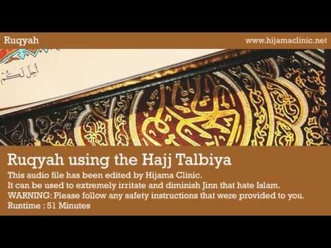 Ruqyah Treatment - using the Hajj Talbiya