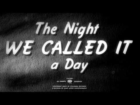 Bob Dylan unveils video for 'The Night We Called It a Day'